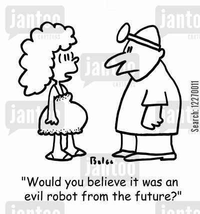 sex scandal cartoon humor: 'Would you believe it was an evil robot from the future?'