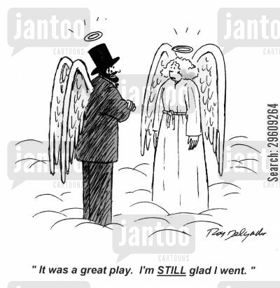 presidents cartoon humor: 'It was a great play. I'm still glad I went.'