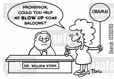 blowing up cartoon humor: DR. WILLIAM AYERS, OBAMA, 'Professor, could you help me BLOW UP some balloons?'