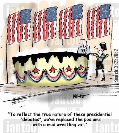 presidential debate cartoon humor: 'To reflect the true nature of these presidential 'debates', we've replaced the podiums with a mud wrestling vat.'
