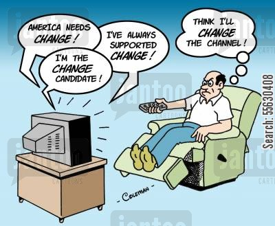 change channel cartoon humor: All Candidates Promising Change.