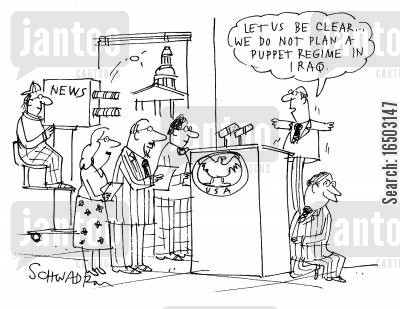 glove puppet cartoon humor: 'Let us be clear...we do not plan a puppet regime in Iraq.'