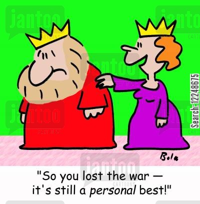 personal best cartoon humor: 'So you lost the war -- it's still a personal best!'