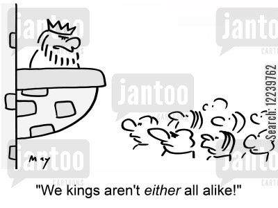 alike cartoon humor: 'We kings aren't either all alike!'