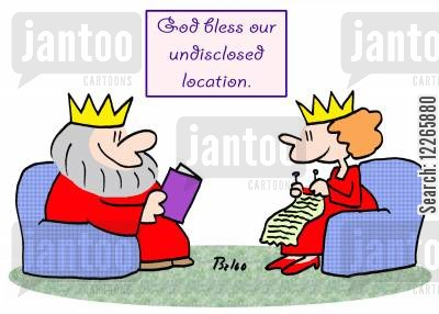 blessing cartoon humor: GOD BLESS OUR UNDISCLOSED LOCATION.