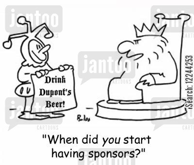 commerical cartoon humor: 'When did you start having sponsors'