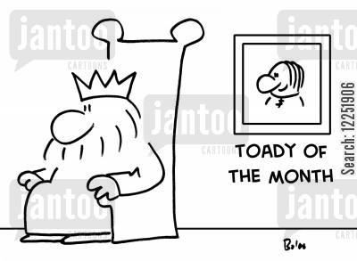 toadies cartoon humor: Toady of the Month.