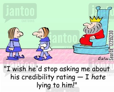 creditability rating cartoon humor: 'I wish he'd stop asking me about his credibility rating -- I HATE lying to him!'