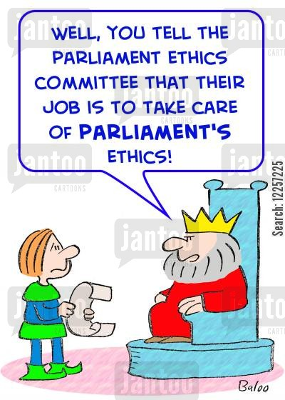 ethical committee cartoon humor: 'Well, you tell the Parliament Ethics Committee that their job is to take care of Parliament's ethics!'
