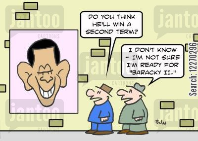 presidential race cartoon humor: 'Do you think he'll win a second term?', 'I don't know - I'm not sure I'm ready for 'Baracky II.''