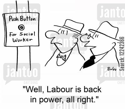 push button cartoon humor: 'Well, Labour is back in power, all right.'