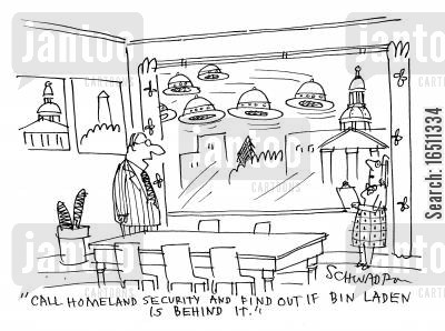 homelands cartoon humor: 'Call Homeland Security and find out if Bin Laden is behind it.'