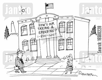 hows my driving cartoon humor: 'How's our taxing and spending? 1-800-GOVT'
