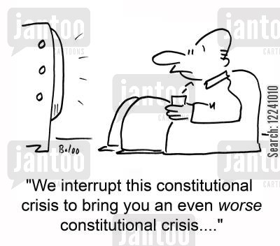 constitutional crisis cartoon humor: 'We interrupt this constitutional crisis to bring you an even worse constitutional crisis....'