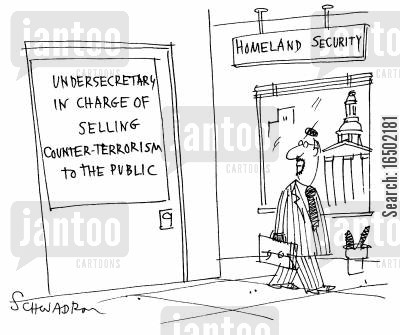 terrors cartoon humor: Under-secretary in Charge of Selling Counter-Terrorism to the Public