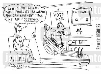 silver lining cartoon humor: 'Look at the bright side...your defeat means you can run next time as an 'outsider'.'