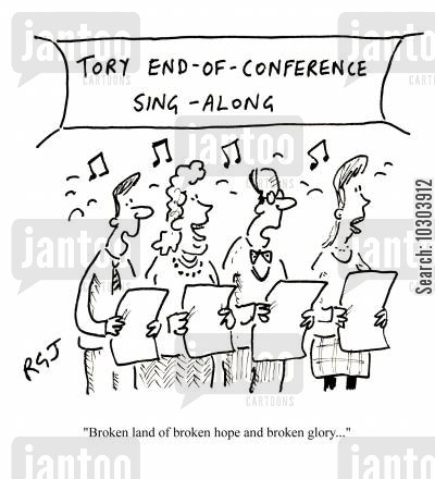 tory party cartoon humor: Tory end-of-conference sing-along.
