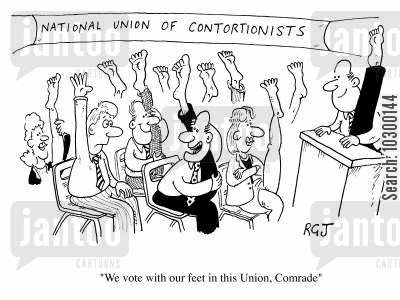 contortionists cartoon humor: National Union of Contortionists: We vote with our feet