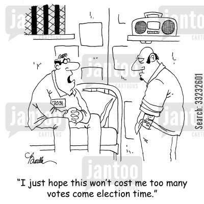 law breakers cartoon humor: 'I just hope this won't cost me too many votes come election time.'