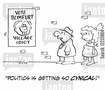 smear campaign cartoon humor: 'Politics is getting so cynical!'