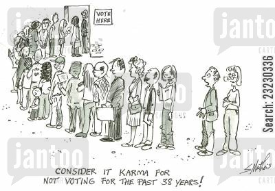 election day cartoon humor: 'Consider it karma for not voting for the past 38 years!'