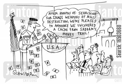 army official cartoon humor: US army officer announcing discovery of Saddam's money - not WMD.