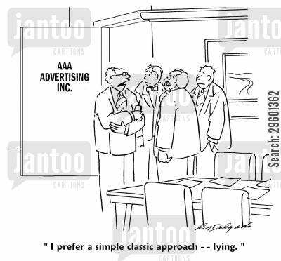 dishonesty cartoon humor: 'I prefer a simple classic approach - lying.'