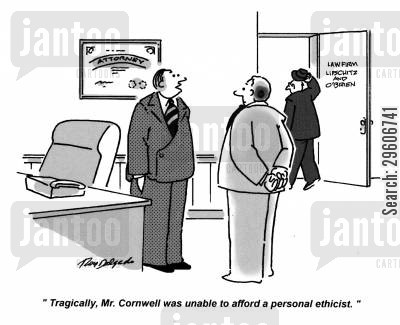 ethicist cartoon humor: 'Tragically, Mr. Cornwell was unable to afford a personal ethicist.'