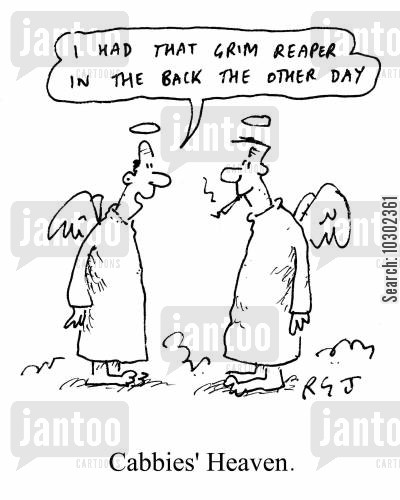 black cab cartoon humor: 'I had that grim reaper in the back the other day.' - Cabbies' Heaven.