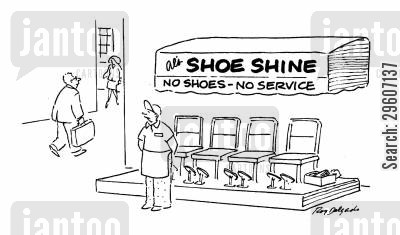 footwear cartoon humor: No shoes - No service.