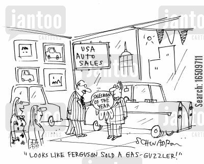 large car cartoon humor: 'Looks like Ferguson sold a gas-guzzler!'
