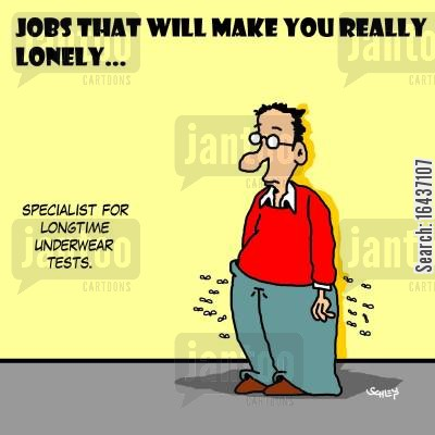 personal cleanliness cartoon humor: Jobs that will make you really lonely...