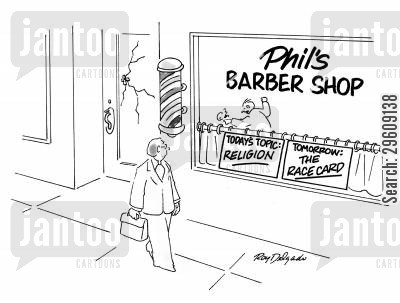conversation topic cartoon humor: Phil's Barber Shop - Today's topic: Religion, tomorrow: The Race Card.