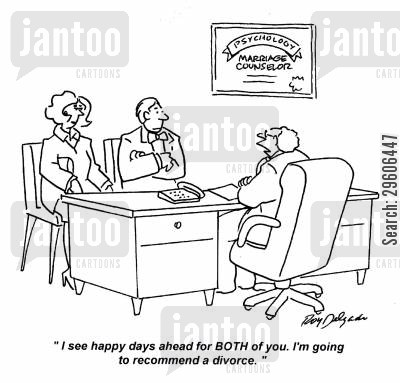 marriage counselors cartoon humor: 'I see happy days ahead for both of you. I'm going to recommend a divorce.'