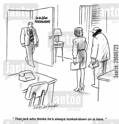 bullying cartoon humor: 'That jerk who thinks he's always looked-down on is here.'