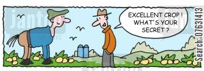 diy farming cartoon humor: Excellent crop! What's your secret?