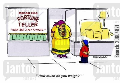asked cartoon humor: 'How much do you weigh?'