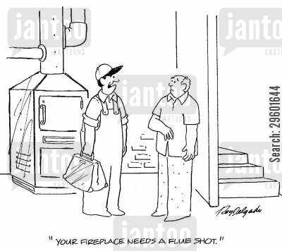 repair man cartoon humor: 'Your fireplace needs a flue shot.'