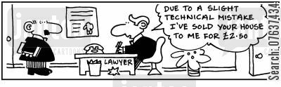 technical mistake cartoon humor: 'Due to a slight technical mistake, I sold your house to me for £2.50.'