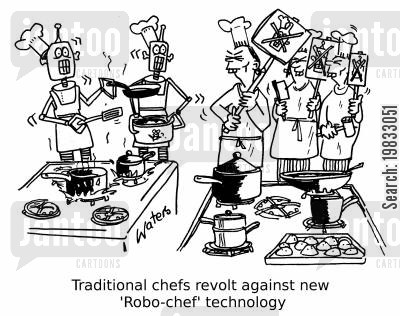 cooking meals cartoon humor: Traditional chefs revolt against new 'Robo-chef'' technology.