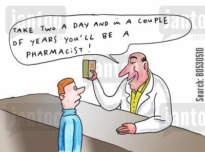 career path cartoon humor: 'Take two a day and in a couple of years you'll be a pharmacist!'