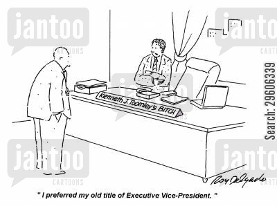demotion cartoon humor: 'I preferred my old title of Executive Vice-President.'