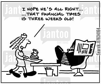 financial times cartoon humor: 'I hope h's all right... that Financial Times is three weeks old!'