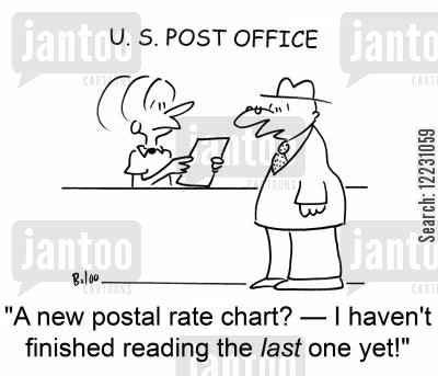 sending letters cartoon humor: 'A new postal rate chart? — I haven't finished reading the last one yet.'