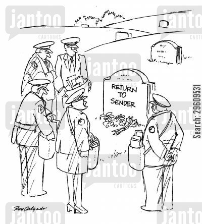 paying respect cartoon humor: Return to sender.