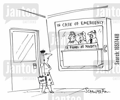 solve cartoon humor: In case of emergency: A panel of pundits.