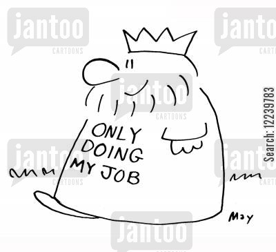 position of authority cartoon humor: King's robe: ONLY DOING MY JOB