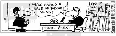 for sale sign cartoon humor: 'We're having a sale of 'for sale' signs.'