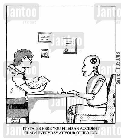 crash test cartoon humor: 'It states here you filed an accident claim everyday at your other job.'