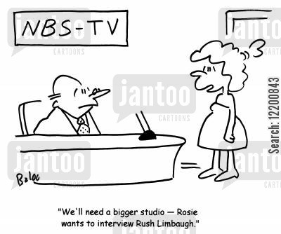 limbaugh cartoon humor: 'We'll need a bigger studio- Rosie wants to interview Rush Limbaugh.'